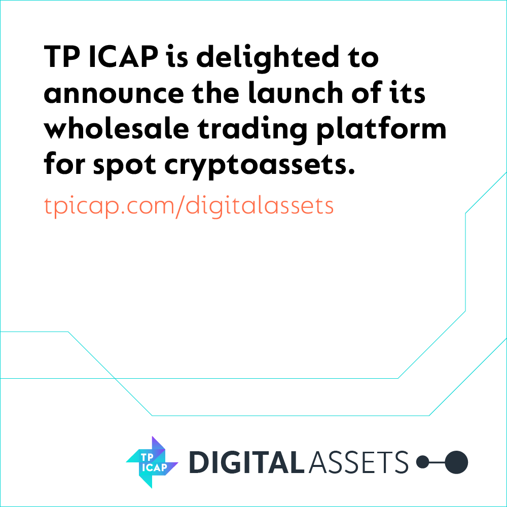 TP ICAP to launch cryptoasset trading platform  in collaboration with Fidelity Digital Assets,  Zodia Custody and Flow Traders